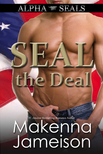 SEAL the Deal by Makenna Jameison