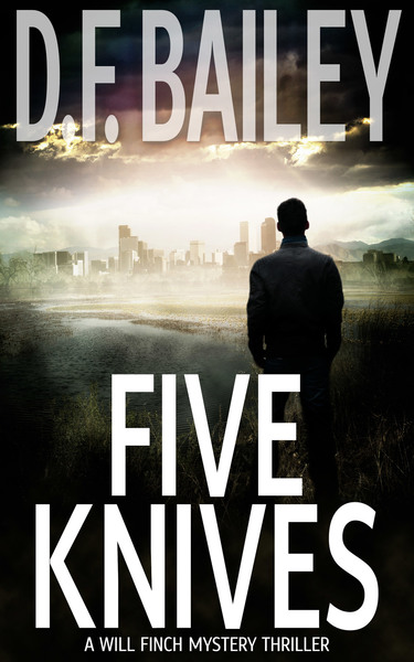 Five Knives by D. F. Bailey