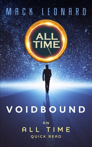 All Time: Voidbound by Mack Leonard