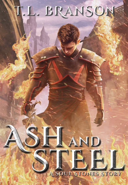 Ash and Steel by T.L. Branson