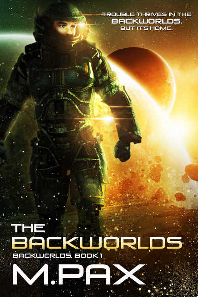 The Backworlds by M, Pax