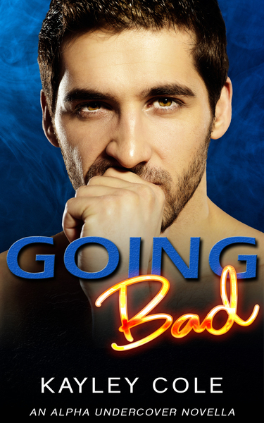 Going Bad by Kayley Cole