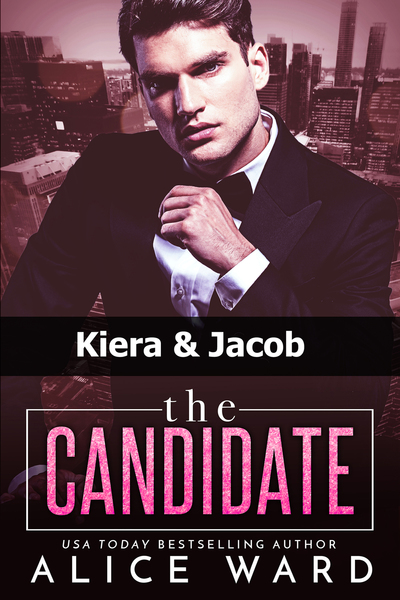 The Candidate: Kiera & Jacob by Alice Ward