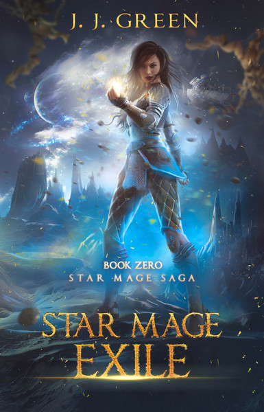 Star Mage Exile by JJ Green