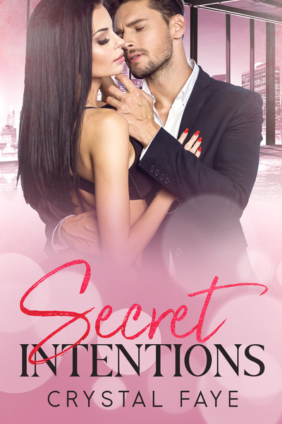 Secret Intentions by Crystal Faye