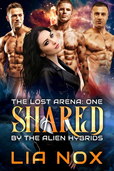 Shared by the Alien Hybrids: Sample by Lia Nox