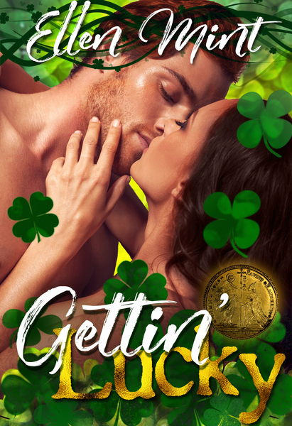 Gettin' Lucky by Ellen Mint