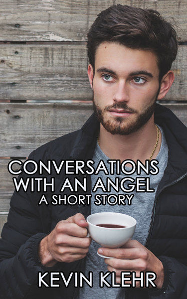 Conversations with an Angel by Kevin Klehr