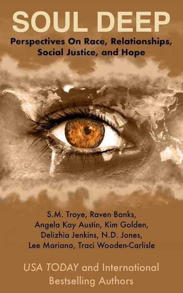 Soul Deep by Angela Kay Austin