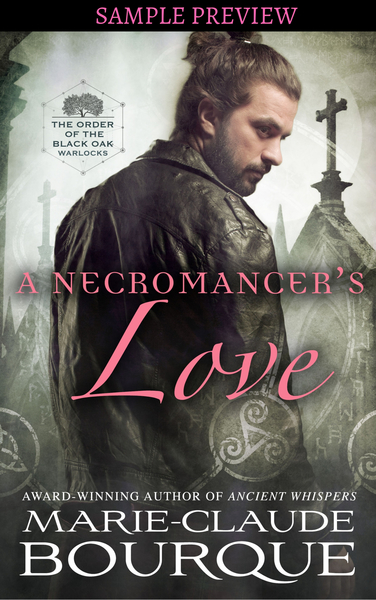 A NECROMANCER'S LOVE - SAMPLE PREVIEW by Marie-Claude Bourque