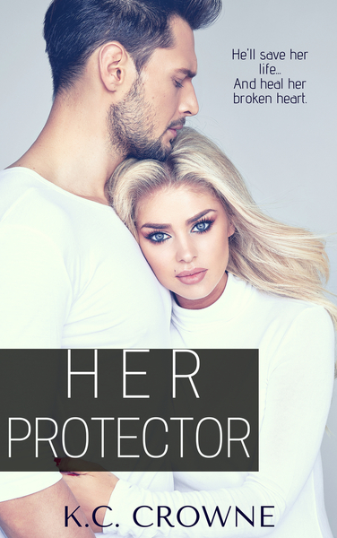 HER PROTECTOR by K.C. Crowne