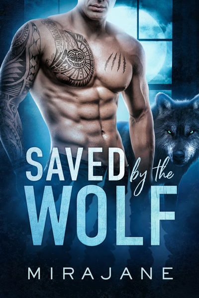 Saved by the Wolf by Mirajane