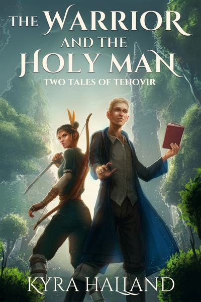 The Warrior and the Holy Man by Kyra Halland
