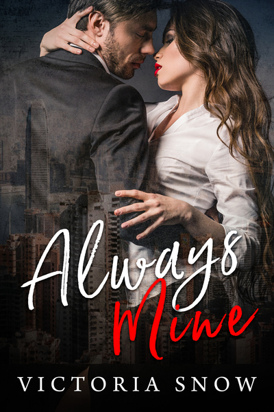 Always Mine by Victoria Snow