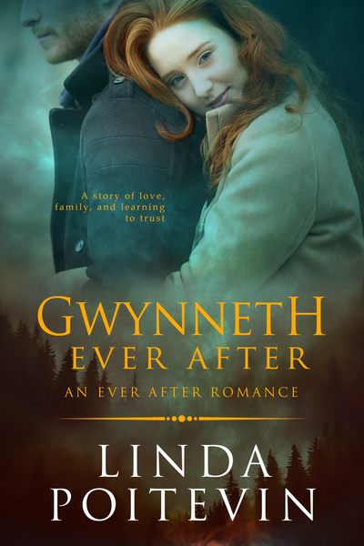 Gwynneth Ever After by Linda Poitevin