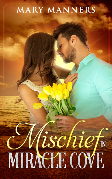 Mischief in Miracle Cove by Mary Manners
