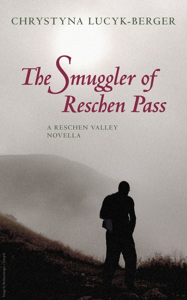 The Smuggler of Reschen Pass by Chrystyna Lucyk-Berger