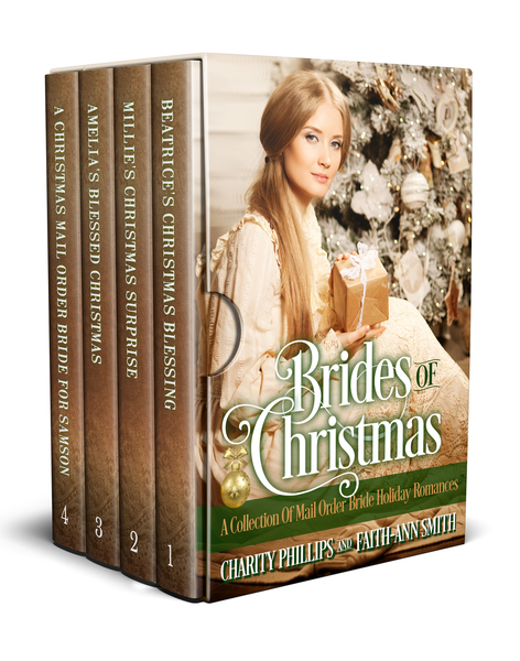 Brides Of Christmas: A Collection Of Holiday Mail Order Bride Romances by Charity Phillips