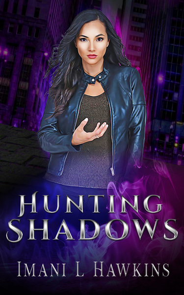 Hunting Shadows by Imani L. Hawkins