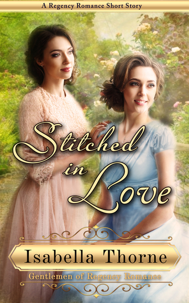 Stitched in Love by Isabella Thorne
