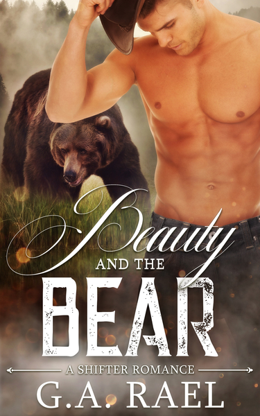 Beauty and the Bear by G.A. Rael