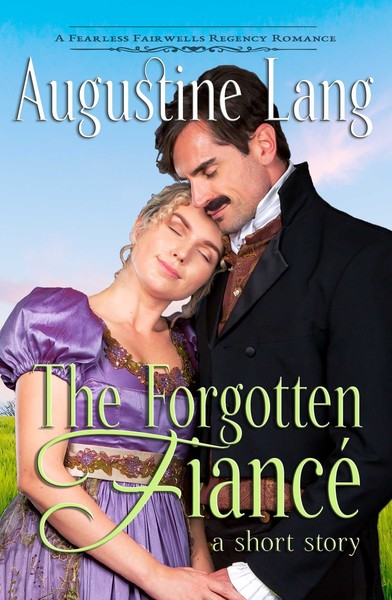 The Forgotten Fiance by Augustine Lang