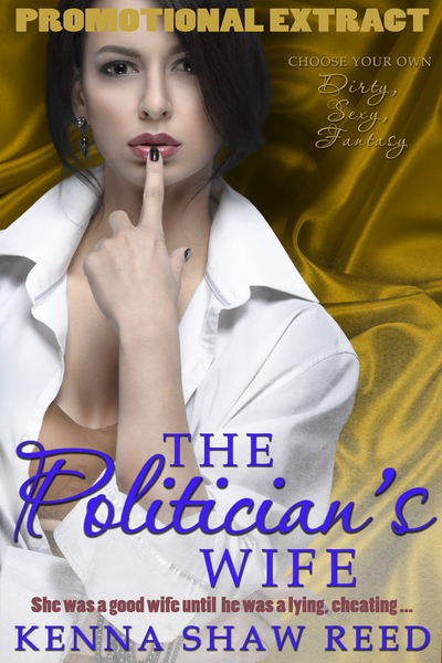 The Politician's Wife (promotional extract) by Kenna Shaw Reed