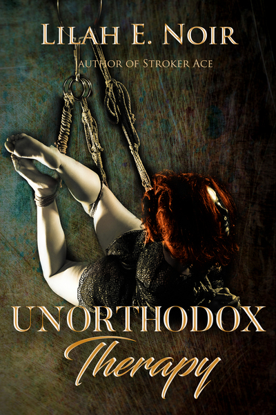 Unorthodox Therapy(5 chapters preview) by Lilah E. Noir