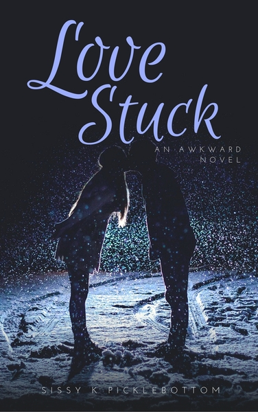 Love Stuck by Sissy K Picklebottom