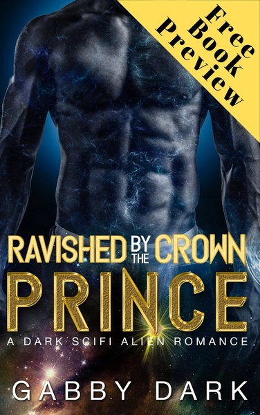 Ravished by the Crown Prince 0 by Gabby Dark