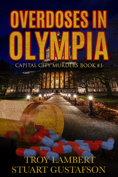Overdoses in Olympia by Troy Lambert