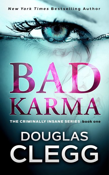 Bad Karma by Douglas Clegg
