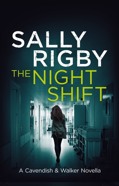 The Night Shift by Sally Rigby