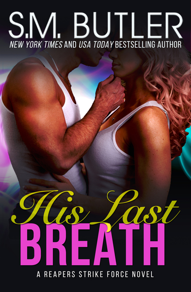 His Last Breath by S.M. Butler