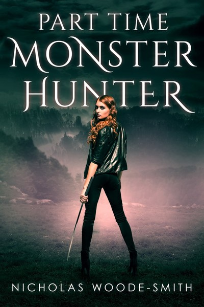 Part-Time Monster Hunter by Nicholas Woode-Smith