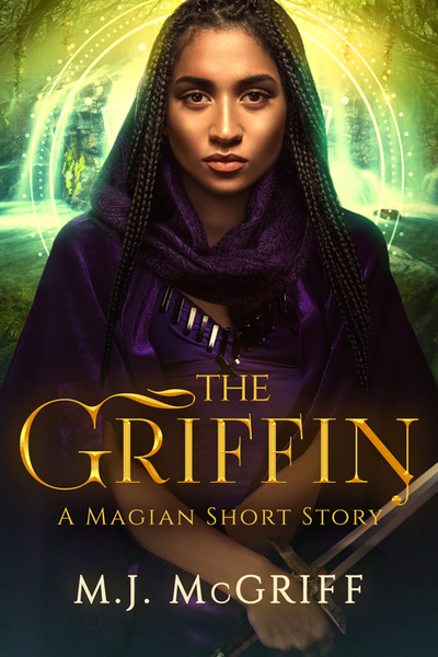 The Griffin: A Magian Short Story by MJ McGriff