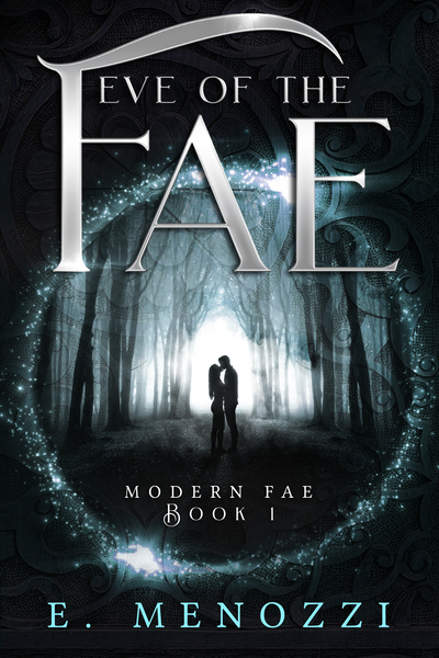 Eve of the Fae by E. Menozzi