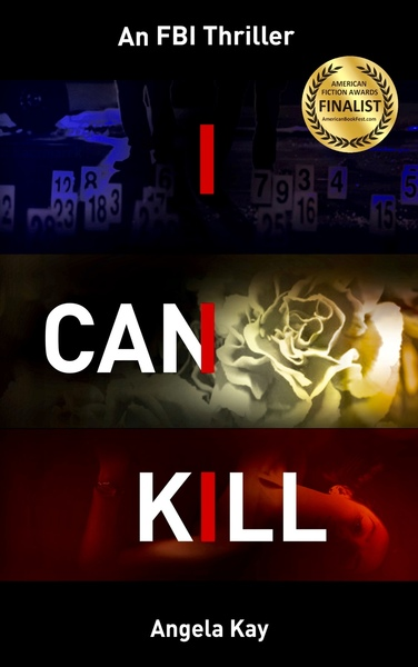 I Can Kill by Angela Kay