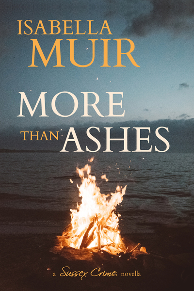 More than Ashes by Isabella Muir