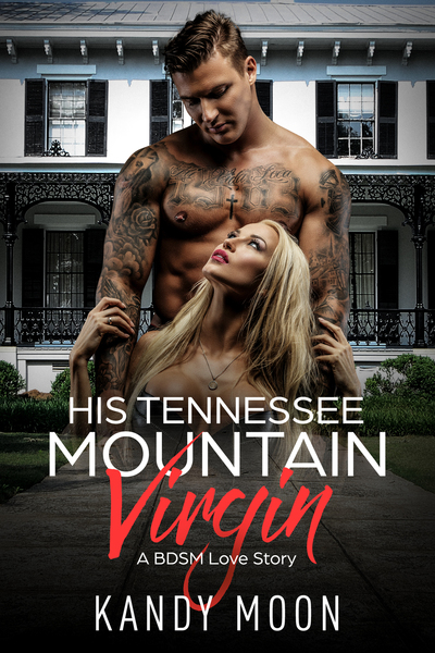 His Tennessee Mountain Virgin by Kandy Moon
