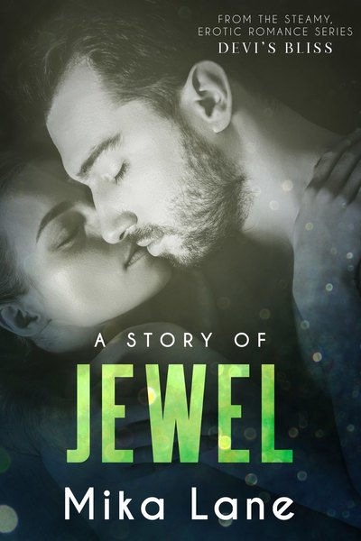 A Story of Jewel by Mika Lane by Mika Lane