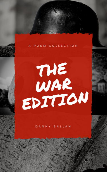 The War Edition by Danny Ballan