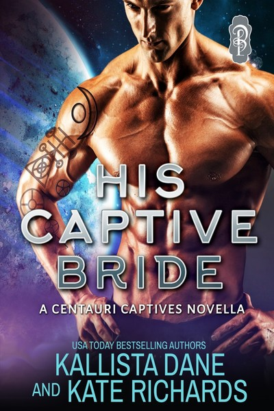 His Captive Bride by Kallista Dane