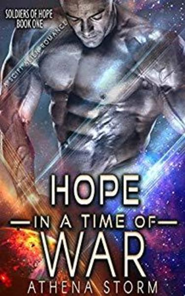 Hope In A Time of War by Athena Storm