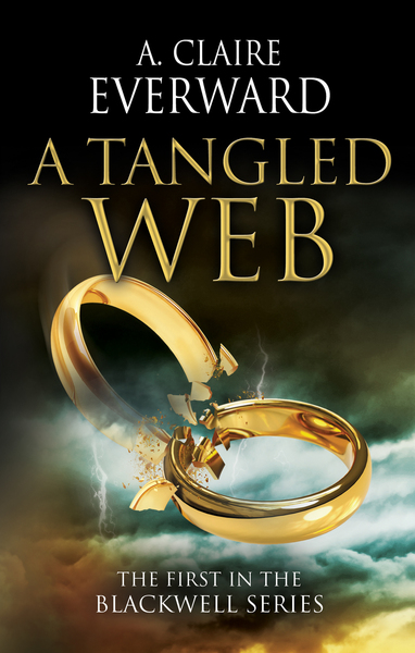 A Tangled Web by A. Claire Everward
