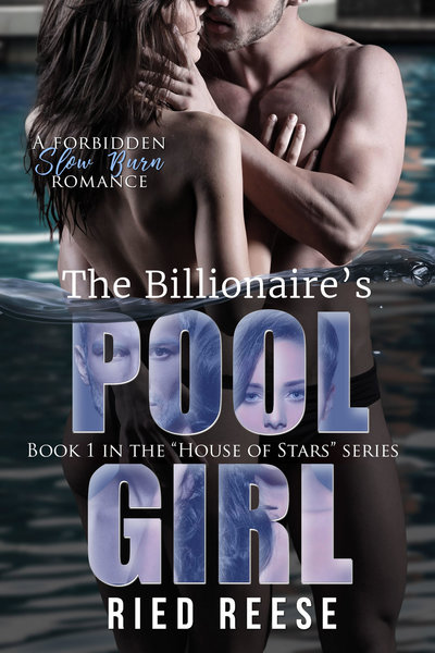 The Billionaire's Pool Girl by Ried Reese