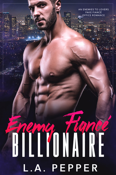 Enemy Fiance Billionaire by LA Pepper