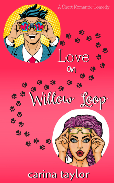 Love On Willow Loop by Carina Taylor