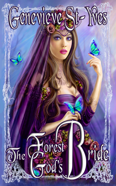 The Forest God's Bride by Genevieve St-Yves