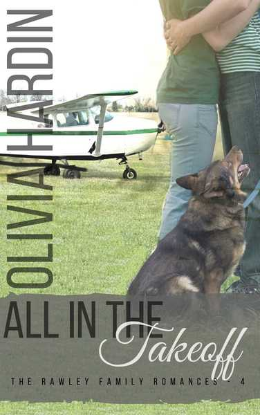 All in the Takeoff by Olivia Hardin